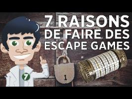 7 raisons de faire des escape games !!