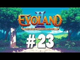 [FR] Evoland II - ep.23 - Eruption !
