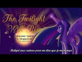 The Twilight Will Rise Vostfr