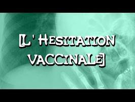 L'hésitation vaccinale (CC#3)