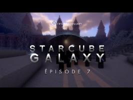 StarCube : Galaxy | Episode 7 : Le jeu des Rois