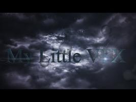 My Little VFX