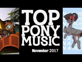 The Top Ten Pony Songs of November 2017 - Community Voted