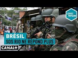 SOS Rio ne répond plus - L'Effet Papillon du 17/09 - CANAL+