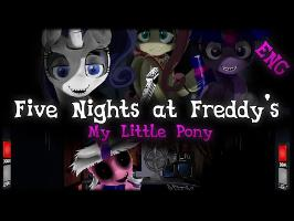 [MLP] Five Nights at Freddy's [Animated]