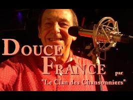 DOUCE FRANCE par Jean Jacques de Launay et Le Clan des Chansonniers