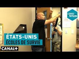 États-Unis : Écoles de survie - L'Effet Papillon – CANAL+