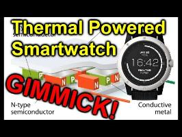 EEVblog #945 - Thermal Powered Smartwatches Are GIMMICKS!