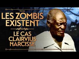 PVR#32 : LES ZOMBIES EXISTENT - LE CAS CLAIRVIUS NARCISSE (VIDEO SPECIALE HALLOWEEN)
