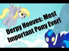 Derpy Hooves: The Most Important Pony In MLP - The MayhemProne Show