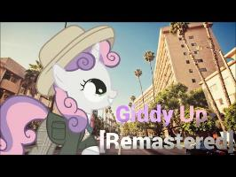 Giddy Up - [Remastered]