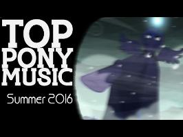 The Top Ten Pony Songs of Summer 2016 [MULTI-METRIC]