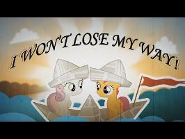 I Won't Lose My Way!