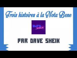 3 histoires à la Nota Bene par Dave Sheik - Les Historiques 2017