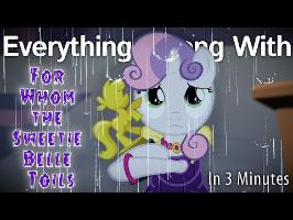 (Parody) Everything Wrong With For Whom the Sweetie Belle Toils in 3 Minutes