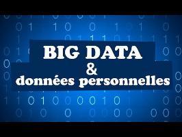 BIG DATA : Et nos données personnelles alors ? (Part 2)