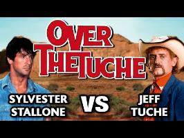 Over the Tuche (Stallone VS Jeff Tuche) - WTM