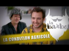 LA CONDITION AGRICOLE (feat. JULIEN PESTEL) - LA BARBE