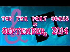 Top 10 Pony Songs of September 2014 - Community Voted