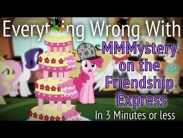 (Parody) Everything Wrong With MMMystery on the Friendship Express in 3 Minutes or Less