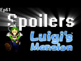 Spoilers - Luigi's Mansion