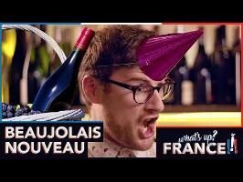 What's Up France - #10 - Beaujolais Nouveau