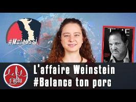 L'Affaire Weinstein : toi aussi #BalanceTonPorc ?