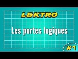 L&KTRO 1 - Les portes logiques