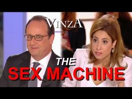 HOLLANDE, THE SEX MACHINE