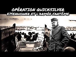 Opération Quicksilver - Eisenhower et l'armée fantôme