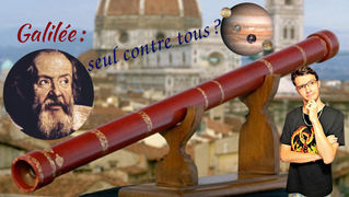 Galilée: seul contre tous?