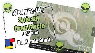 Zététique et Journalisme - #2-14 - Spécial Crop Circle