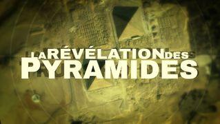 La Révélation Des Pyramides - Debunk complet, version 2019