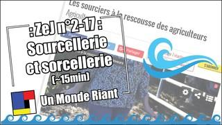 Zététique et journalisme #2-17 - Sourcellerie et sorcellerie