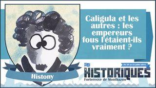 Caligula et les autres, les empereurs fous l'étaient-ils vraiment ? Par Histony