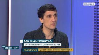 Les Décrypteurs : Facebook, quelles responsabilités ? L'analyse de Benjamin Sonntag