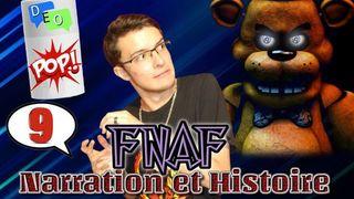 FNAF : Narration et Histoire - DEO #9 POP
