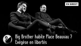 Big Brother habite Place Beauvau ? Exégèse en libertés