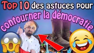 Top 10 des astuces pour contourner la démocratie (la 1 va vous déprimer !) - #EspritLibre 2