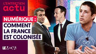 NUMÉRIQUE : COMMENT LA FRANCE EST COLONISÉE