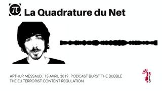 Burst the Bubble - The EU Terrorist Content Regulation - interview with Arthur Messaud (extrait)