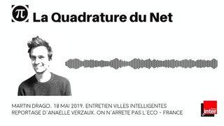Martin de La Quadrature du Net, à propos des villes intelligentes [France Inter]
