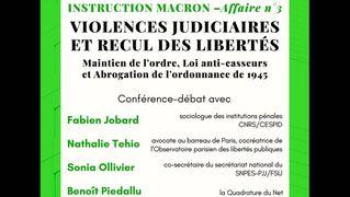 Instruction Macron – Affaire n°3 : Recul des libertés. Benoît Piédallu pour LQDN