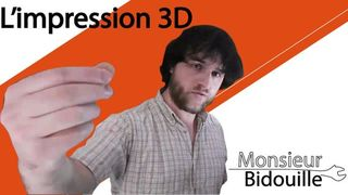L'impression 3D - Monsieur Bidouille