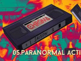 CHROMA S01.05. PARANORMAL ACTIVITY